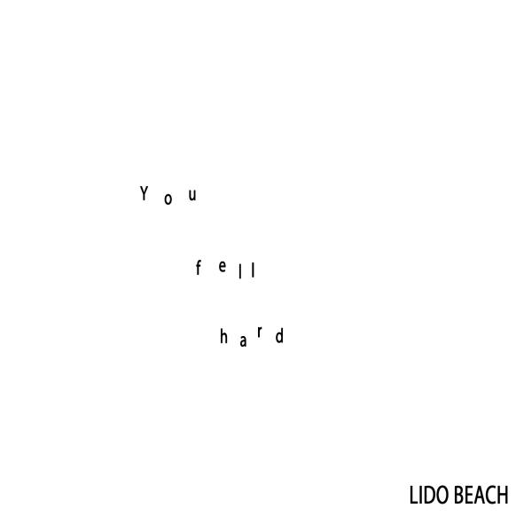 You Fell Hard Lido Beach